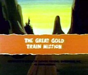 The Great Gold Train Mission Cartoon Picture