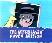 The Misbehavin' Raven Mission Pictures To Cartoon
