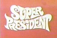 Super President Episode Guide Logo
