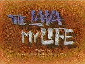 The Lava My Life Pictures In Cartoon