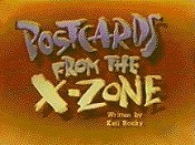 Postcards From The X-Zone Cartoon Picture