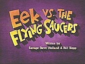 Eek vs. The Flying Saucers Picture Of Cartoon