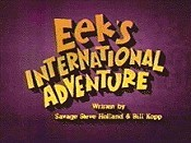 Eek's International Adventure Picture Into Cartoon