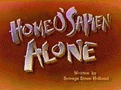 Home O'Sapien Alone Cartoon Picture