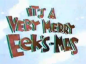 It's A Very Merry Eek's-mas Picture Of The Cartoon