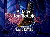 A Talent For Trouble Cartoon Picture