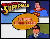 Luthor's Lethal Laser, Part 1 Pictures To Cartoon