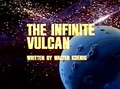 The Infinite Vulcan Unknown Tag: 'pic_title'