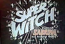 Sabrina, Super Witch