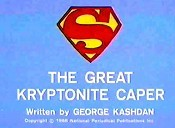 The Great Kryptonite Caper Pictures In Cartoon