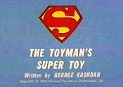 The Toyman's Super Toy