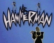 Hammerman (Series) Cartoon Character Picture