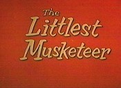 The Littlest Musketeer Cartoon Picture
