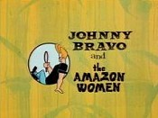 Johnny Bravo And The Amazon Women Picture Of Cartoon