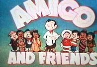 Amigo And Friends (Series) Picture Into Cartoon