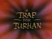 A Trap For Turhan