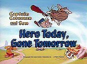 Hero Today, Gone Tomorrow Cartoons Picture