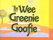 The Wee Greenie Goofie Picture To Cartoon