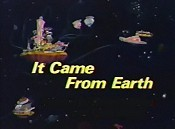 It Came From Earth Picture Into Cartoon