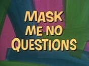 Mask Me No Questions Picture Of Cartoon