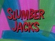 Slumber Jacks Cartoon Picture