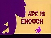 Ape Is Enough The Cartoon Pictures