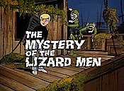 The Mystery Of The Lizard Men Cartoon Funny Pictures