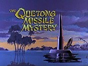 The Quetong Missile Mystery Picture Into Cartoon