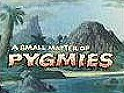 A Small Matter Of Pygmies Cartoon Picture