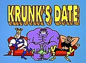 Krunk's Date Cartoon Funny Pictures