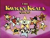 The Kwicky Koala Show (Series) Cartoon Funny Pictures
