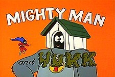 Mighty Man and Yukk Episode Guide Logo