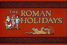 The Roman Holidays Episode Guide Logo