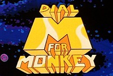 Dial M For Monkey Episode Guide Logo