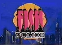 Fish Police Episode Guide Logo