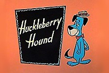 The Huckleberry Hound Show- Huckleberry Hound