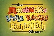 The Monchhichis / Little Rascals / Richi