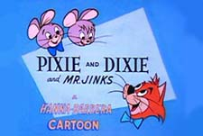 Pixie and Dixie