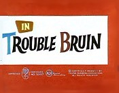 Trouble Bruin Cartoon Picture
