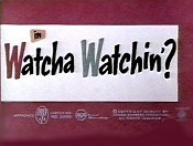 Whatcha' Watchin'? Cartoon Pictures