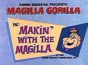Makin' With The Magilla Free Cartoon Pictures