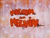 Malcom And Melvin Cartoon Picture