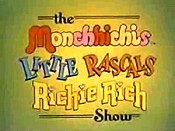 The Monchhichis Little Rascals Richie Rich Show (Series) Cartoon Picture