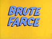 Brute Farce Cartoon Picture