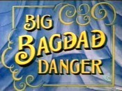 Big Bagdad Danger Cartoon Picture