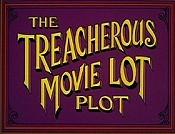 The Treacherous Movie Lot Plot Cartoon Picture