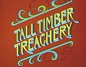Tall Timber Treachery Free Cartoon Picture