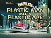 Plastic Man Meets Plastic Ape Picture Into Cartoon