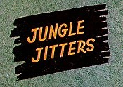 Jungle Jitters The Cartoon Pictures