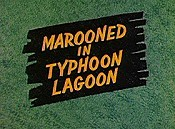 Marooned In Typhoon Lagoon The Cartoon Pictures